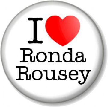 I Love / Heart RONDA ROUSEY Pin Button Badge MMA UFC Fighter Champion